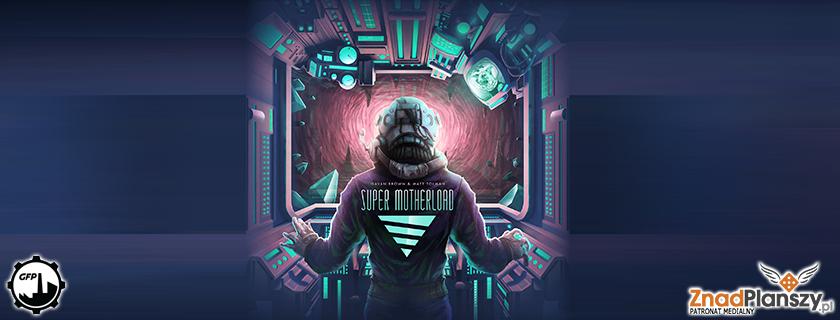 SuperMotherloada